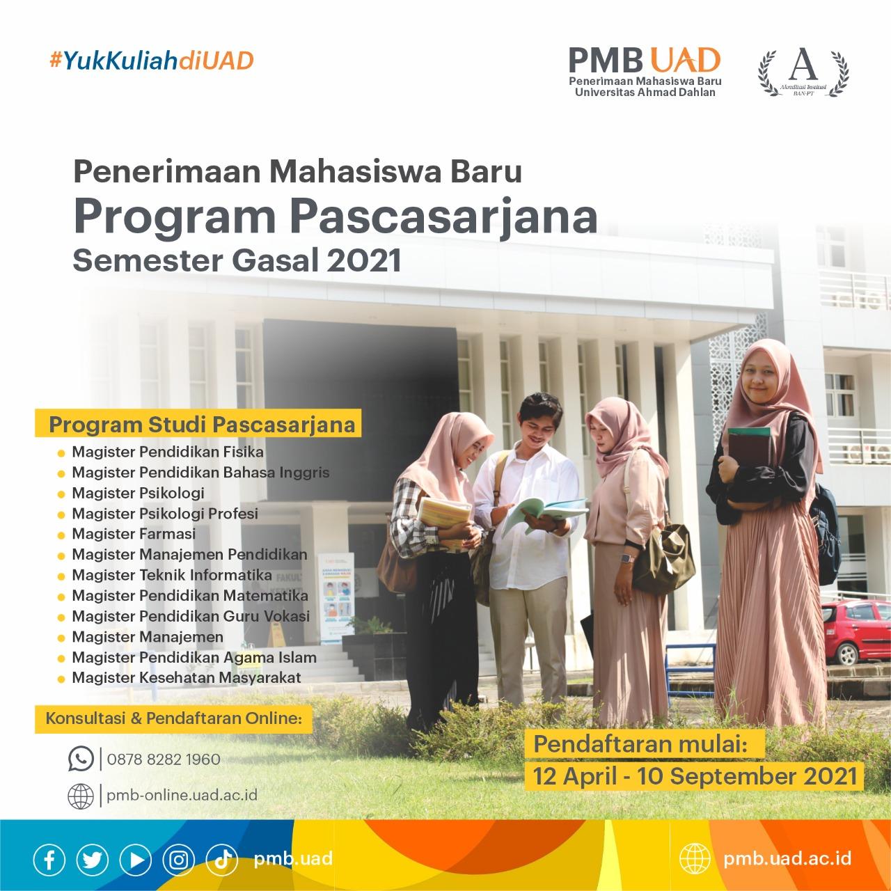Penerimaan Mahasiswa Baru Program Pascasarjana Semster Gasal 2021