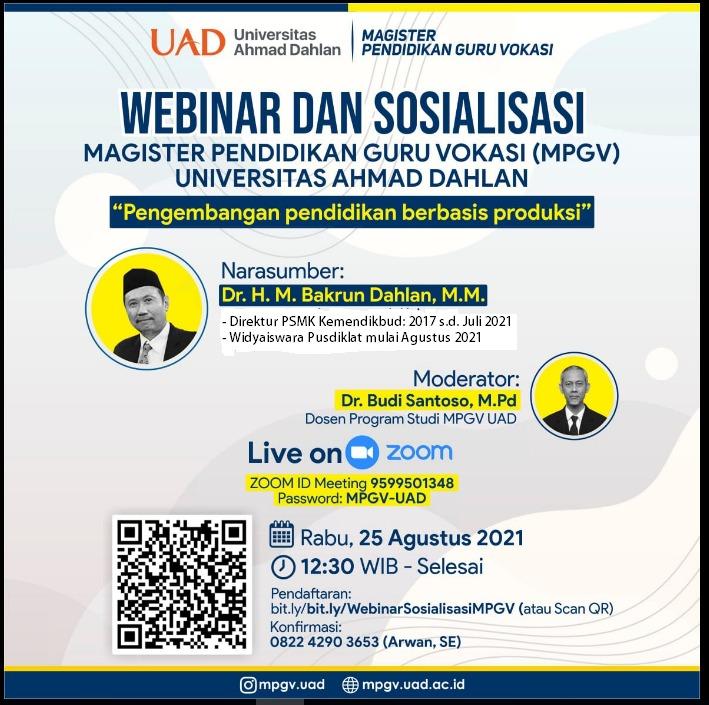 """Webinar """"Pengembangan Pendidikan Berbasis Produksi"""" dan Sosialisasi MPGV-UAD"""